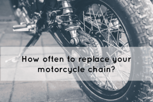 how often should you replace your motorcycle chain