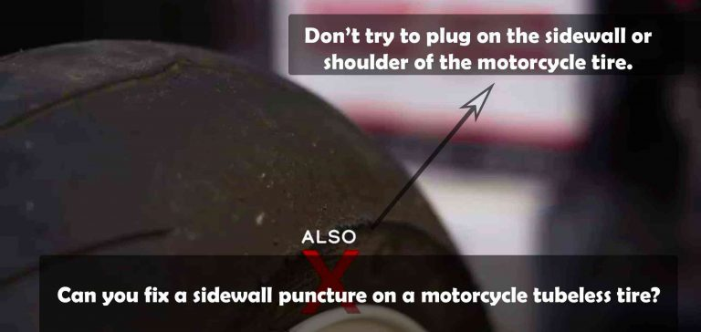 Can you fix a motorcycle sidewall in a tubeless tire?