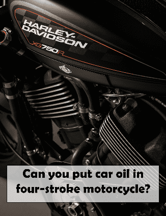 Should you put car oil in 4 stroke motorcycle engine