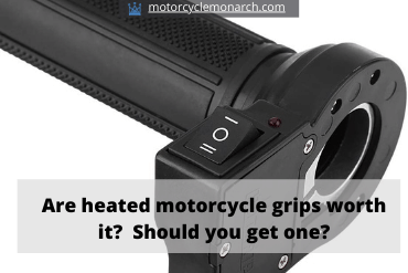 Are heated grips worth it?