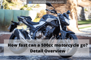 How fast can a 500cc motorcycle go Detail Overview