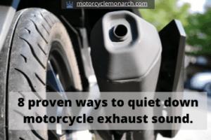 Top 7 proven ways to quiet down motorcycle exhasut sound