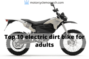 Top 10 electric dirt bike for adults